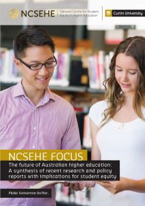 NCSEHE Focus The Future of Higher Education in Australia